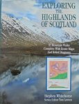 Stephen Whitehorne • Exploring the Highlands of Scotland. 32 Mountain Walks Complete with Route Maps and Relief Diagrams