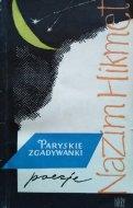 Nazim Hikmet • Paryskie zgadywanki. Poezje