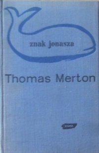 Thomas Merton • Znak Jonasza