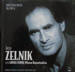 Nikos Kazantzakis • Grek Zorba [audiobook] [Mistrzowie słowa]