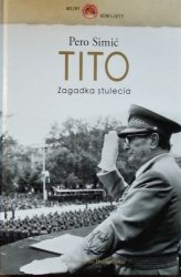 Pero Simic • Tito. Zagadka stulecia