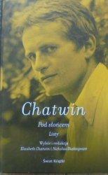 Bruce Chatwin • Pod słońcem. Listy
