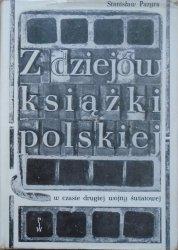 Stanisław Pazyra • Z dziejów książki polskiej w czasie drugiej wojny światowej