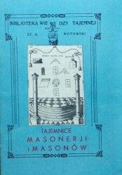 Stanisław Antoni Wotowski • Tajemnice masonerji i masonów
