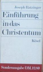Joseph Ratzinger • Einführung in das Christentum