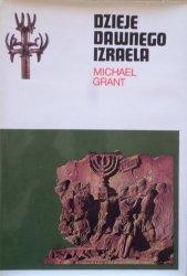 Michael Grant • Dzieje dawnego Izraela