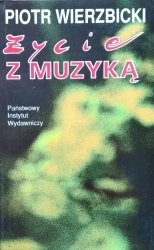 Piotr Wierzbicki • Życie z muzyką