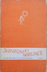 Zdzisław Łączkowski • Słoneczniki gorejące [dedykacja autora]