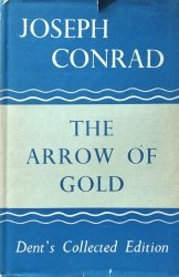 Joseph Conrad • The Arrow of Gold