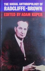 edited Adam Kuper • The Social Anthropology of Radcliffe-Brown