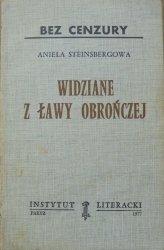 Aniela Steinsbergowa • Widziane z ławy obrończej [Instytut Literacki]