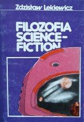 Zdzisław Lekiewicz • Filozofia science-fiction