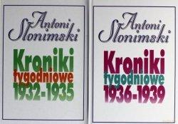 Antoni Słonimski • Kroniki tygodniowe