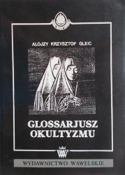 Alojzy Krzysztof Gleic • Glossarjusz okultyzmu