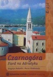 Draginja Nadazdin, Maciej Niedźwiedzki • Czarnogóra. Fiord na Adriatyku