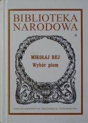 Mikołaj Rej • Wybór pism