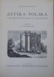 Wacław Husarski • Attyka polska i jej wpływ na kraje sąsiednie [1936]