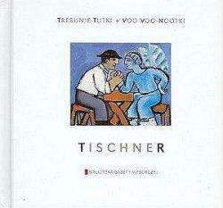 Trebunie-Tutki + Voo Voo -nootki  • Tischner • CD