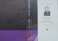 Krzysztof Kamil Baczyński • Utwory wybrane [Zofia Darowska]