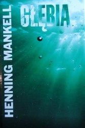 Henning Mankell • Głębia