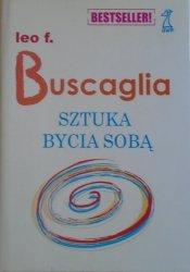 Leo F. Buscaglia • Sztuka bycia sobą