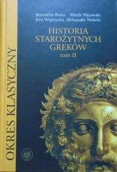 Benedetto Bravo, Marek Węcowski, Ewa Wipszycka, Aleksander Wolicki • Historia starożytnych Greków tom II