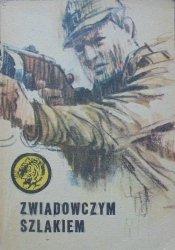 Eugeniusz Walczuk • Zwiadowczym szlakiem [Żółty Tygrys]