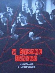 W stronę Innego. Obserwacje i interwencje • X Biennale Sztuki Wobec Wartości, Katowice 2006