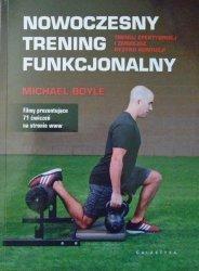 Michael Boyle • Nowoczesny trening funkcjonalny