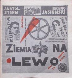 Anatol Stern, Bruno Jasieński • Ziemia na lewo