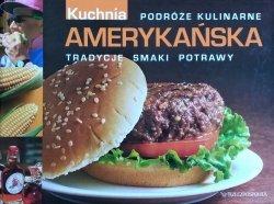Kuchnia amerykańska • Podróże kulinarne