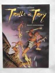 Arleston Mourier • Trolle z Troy tom 2 Skalp Czcigodnego