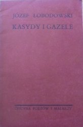 Józef Łobodowski • Kasydy i gazele [OPiM]