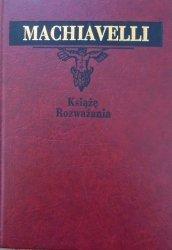 Niccolo Machiavelli • Książę. Rozważania [zdobiona oprawa]