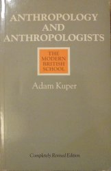 Adam Kuper • Anthropology and Anthropologists. The Modern British School