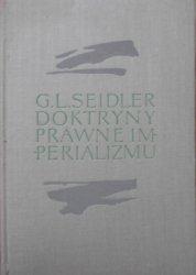 Grzegorz Leopold Seidler • Doktryny prawne imperializmu