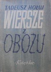 Tadeusz Hołuj • Wiersze z obozu