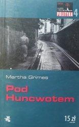 Martha Grimes • Pod Huncwotem