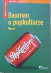 Bauman o popkulturze • Wypisy