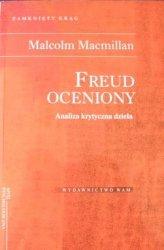 Malcolm Macmillian • Freud Oceniony. Analiza krytyczna dzieła