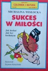 Michalina Wisłocka • Sukces w miłości