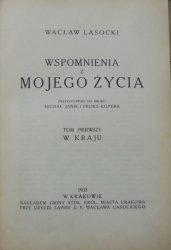 Wacław Lasocki • Wspomnienia z mojego życia. W kraju - Na Syberji [komplet]