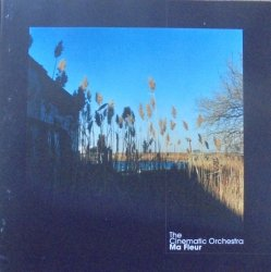 The Cinematic Orchestra • Ma Fleur • CD