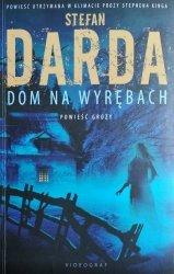 Stefan Darda • Dom na Wyrębach