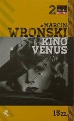 Marcin Wroński • Kino Venus