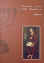 Judaika w zbiorach Muzeum w Chrzanowie • Katalog