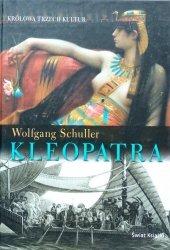 Wolfgang Schuller • Kleopatra