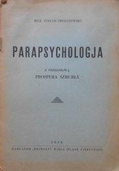 Mgr. Stefan Trojanowski • Parapsychologja [1936]