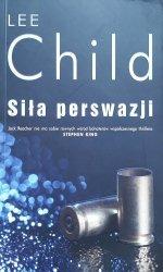 Lee Child • Siła perswazji