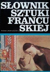 Andrzej Dulewicz • Słownik sztuki francuskiej